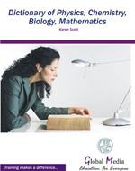 0163140_1052B_scott_karen_dictionary_of_physics_chemistry_biology_mathemet